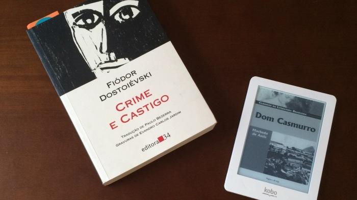 Crime e Castigo - Fiodor Dostoiévski : Dom Casmurro - Machado de Assis